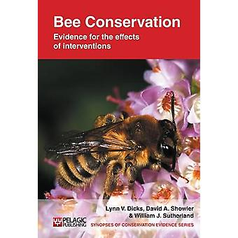 Bee Conservation - Evidence for the Effects of Interventions by Lynn V