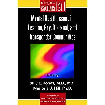 Mental Health Issues in Lesbian - Gay - Bisexual - and Transgender Co
