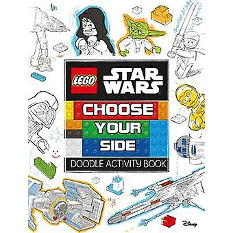 LEGO (R) Star Wars - Choose Your Side Doodle Activity Book by Egmont P