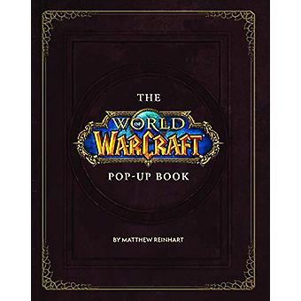 The World of Warcraft Pop-Up Book by Matthew Reinhart - 9781789092561
