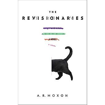The Revisionaries by A.R. Moxon - 9781612197982 Book