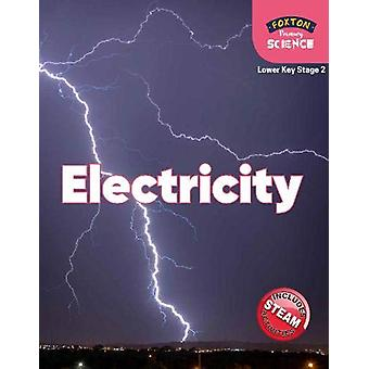 Foxton Primary Science - Electricity (Lower KS2 Science) by Nichola Ty
