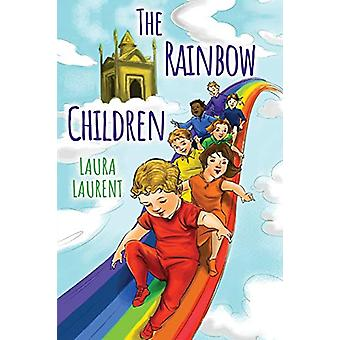 The Rainbow Children by Laura Laurent - 9781788304504 Book