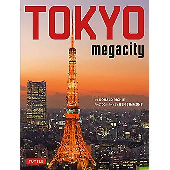 Tokyo Megacity by D. Richie - 9784805315569 Book