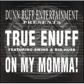 True Enuff - On My Momma [Vinyl] USA import