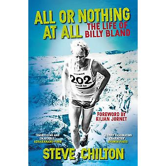 All or Nothing at All by Steve Chilton & Foreword by Kilian Jornet