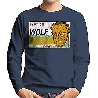The Wolf Man Caution Extreme Danger Men's Sweatshirt