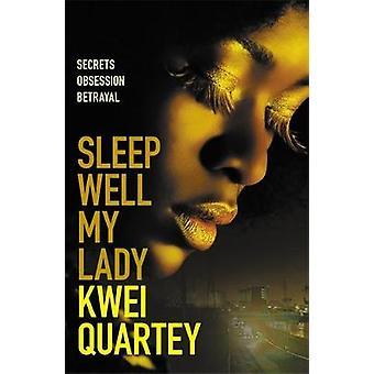 Sleep Well My Lady Ghana Mysteries Ghana Mysteries 2