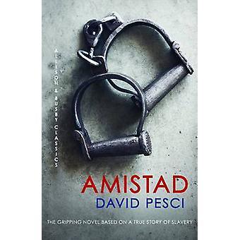 Amistad by David Pesci