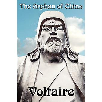 The Orphan of China by Voltaire - 9781617202568 Book