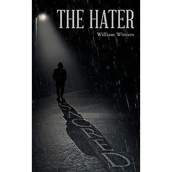 The Hater by William Winters - 9781640037144 Book
