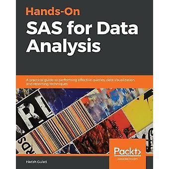 Käytännön SAS data-analyysiin - käytännöllinen opas effecin suorittamiseen