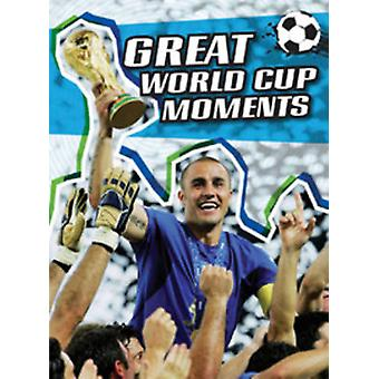 Great World Cup Moments by Michael Hurley