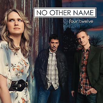 No Other Name - Four:Twelve [CD] USA import