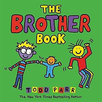 The Brother Book by Todd Parr - 9780316265171 Book
