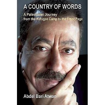 Ett land av ord - en palestinsk resa från flyktinglägret till th