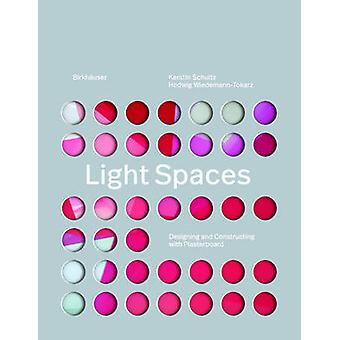 Lichtruimtes - ontwerpen en de bouw met gipsplaat door Kerstin