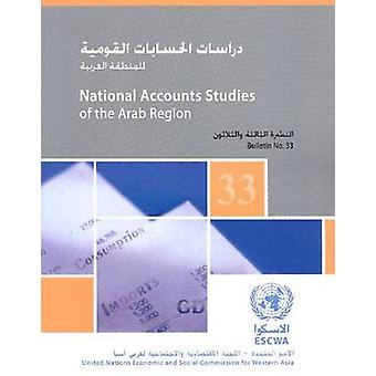 National Accounts Studies of the Arab Region - Bulletin No. 33 by Unit