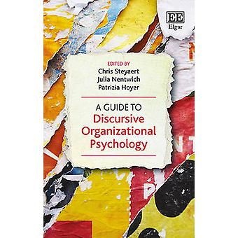 Opas diskursiivinen organisaation psykologia, jonka Chris Steyaert - J