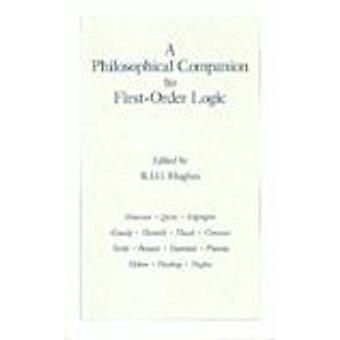 A Philosophical Companion to First-Order Logic by R. I. G. Hughes - 9