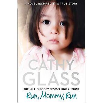 Run, Mommy, Run