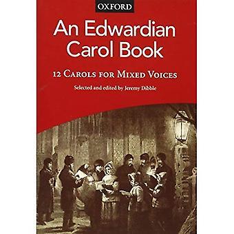 En Edwardian Carol Book: Vokal score