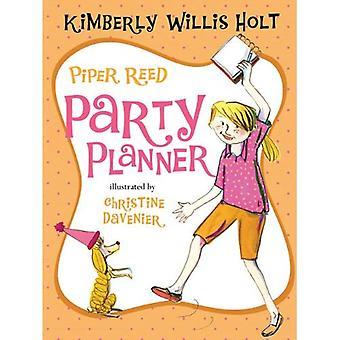 Caña de Piper, Planificadora de fiestas (Piper Reed