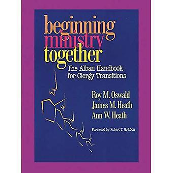 Begin ministerie samen: Het Alban-handboek voor geestelijken overgangen