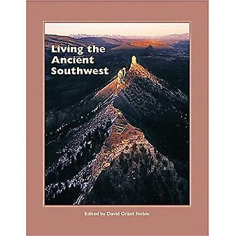 Living the Ancient Southwest (Popular Archaeology)