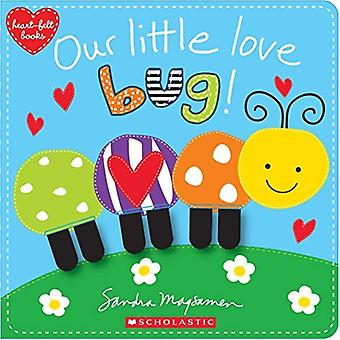 Our Little Love Bug! [Board book]