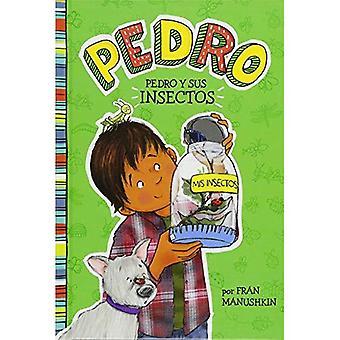 Pedro y Sus Insectos = Pedro går Buggy