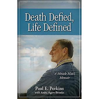 Death Defied, Life Defined:� A Miracle Manas Memoir