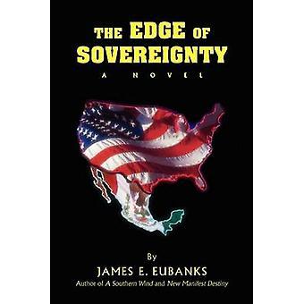 Der Rand der Souveränität von Eubanks & James E.
