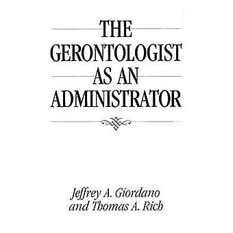 Gerontologist som Administrator af rige & Thomas