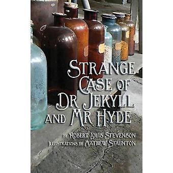Strange Case of Dr Jekyll and Mr Hyde by Stevenson & Robert Louis