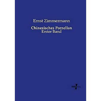 Chinesisches Porzellan por Zimmermann y Ernst