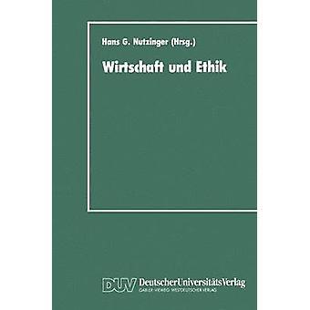 Wirtschaft und Ethik av Nutzinger & Hans G.