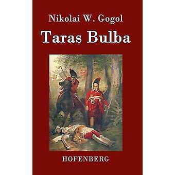 Taras Bulba durch Nikolai W. Gogol