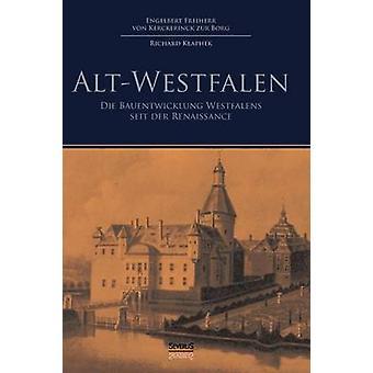 AltWestfalen by von Kerckerinck zur Borg & Engelbert