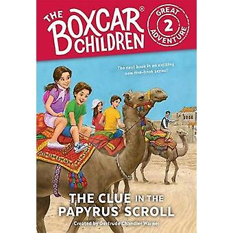 The Clue in the Papyrus Scroll by Gertrude Chandler Warner - 97808075