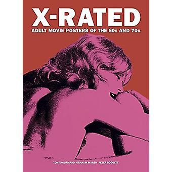 X-rated Adult Movie Posters Of The 1960s And 1970s - The Complete Volu