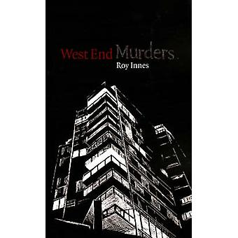West End Murders by Roy Innes - 9781897126271 Book