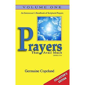 Prayers That Avail Much - Volume 1 by Germaine Copeland - 97816068397
