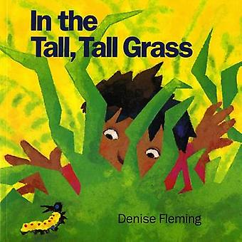 In the Tall Tall Grass (Owlet ed) by Denise Fleming - 9780805039412 B
