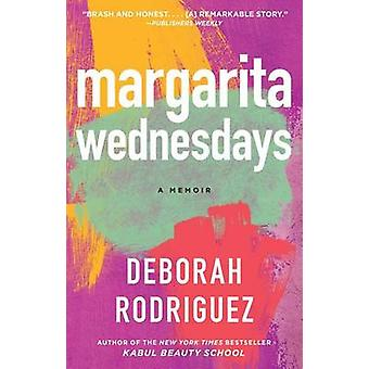 Margarita Wednesdays - Making a New Life by the Mexican Sea by Deborah