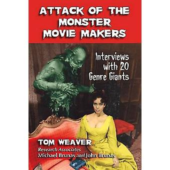 Attack of the Monster Movie Makers - Interviews with 20 Genre Giants b