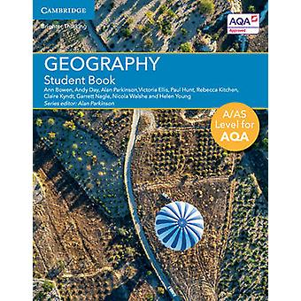 AAS Level Geography for AQA Student Book by Ann Bowen