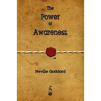 Power of Awareness par Neville Goddard