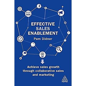 Effective Sales Enablement by Pam Didner