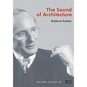 Sound of Architecture by Dieter Nellen